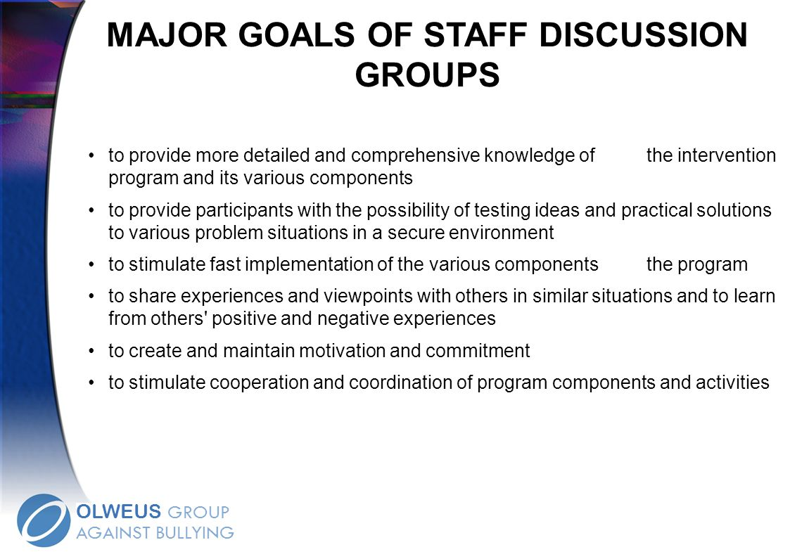 MAJOR GOALS OF STAFF DISCUSSION GROUPS