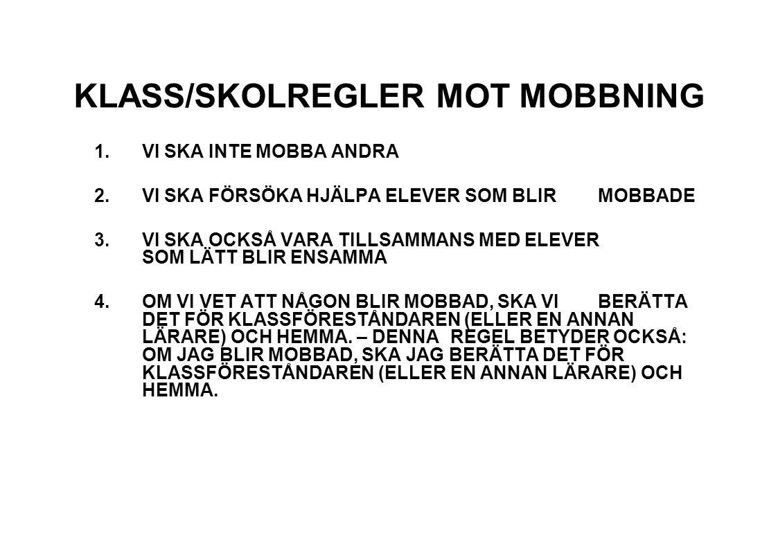 KLASS/SKOLREGLER MOT MOBBNING