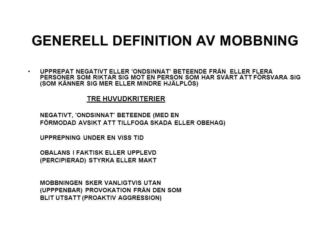 GENERELL DEFINITION AV MOBBNING