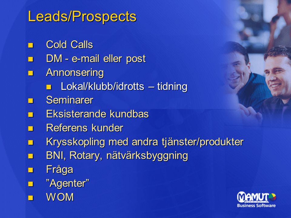 Leads/Prospects Cold Calls DM - e-mail eller post Annonsering
