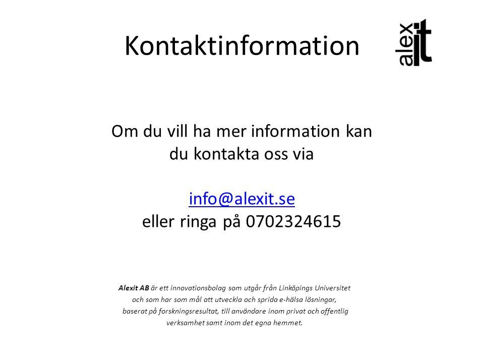 Om du vill ha mer information kan du kontakta oss via