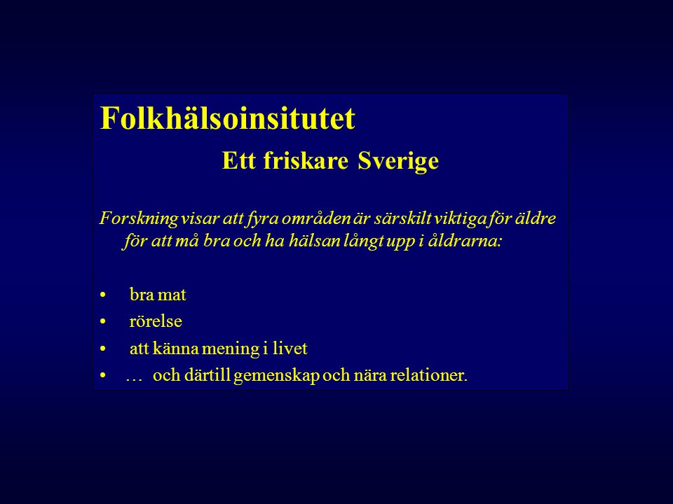 Folkhälsoinsitutet Ett friskare Sverige