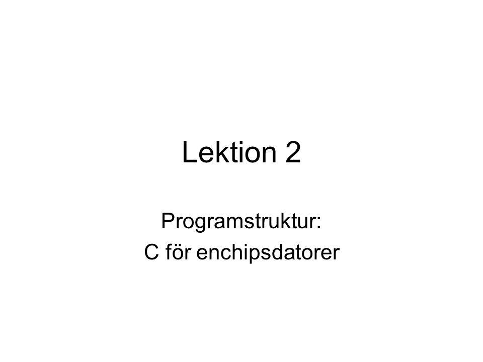 Programstruktur: C för enchipsdatorer