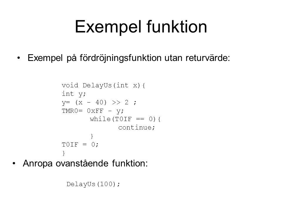 Exempel funktion Exempel på fördröjningsfunktion utan returvärde:
