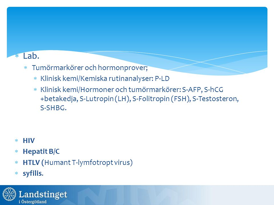 Lab. Tumörmarkörer och hormonprover;