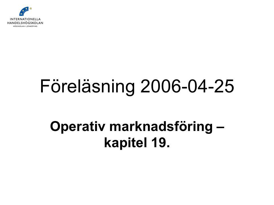 Operativ marknadsföring – kapitel 19.
