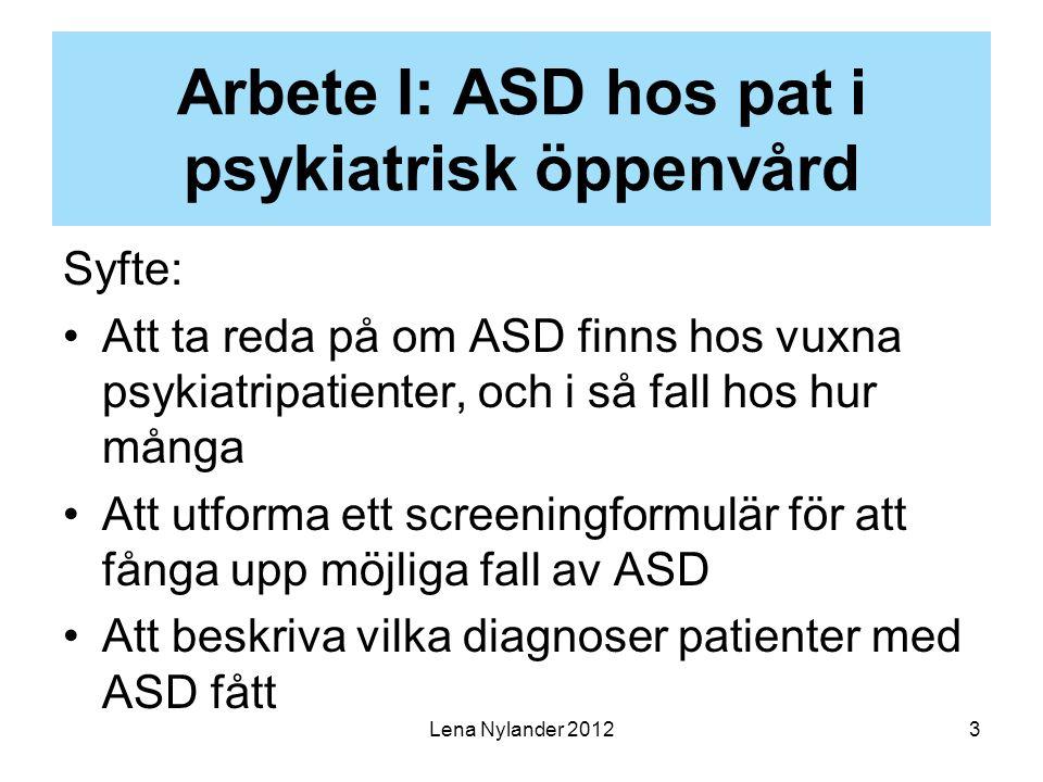Arbete I: ASD hos pat i psykiatrisk öppenvård