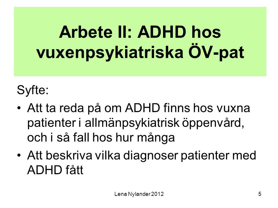 Arbete II: ADHD hos vuxenpsykiatriska ÖV-pat