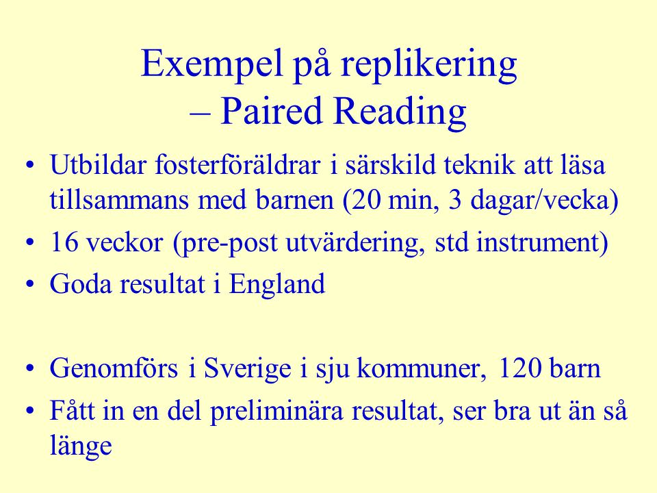 Exempel på replikering – Paired Reading