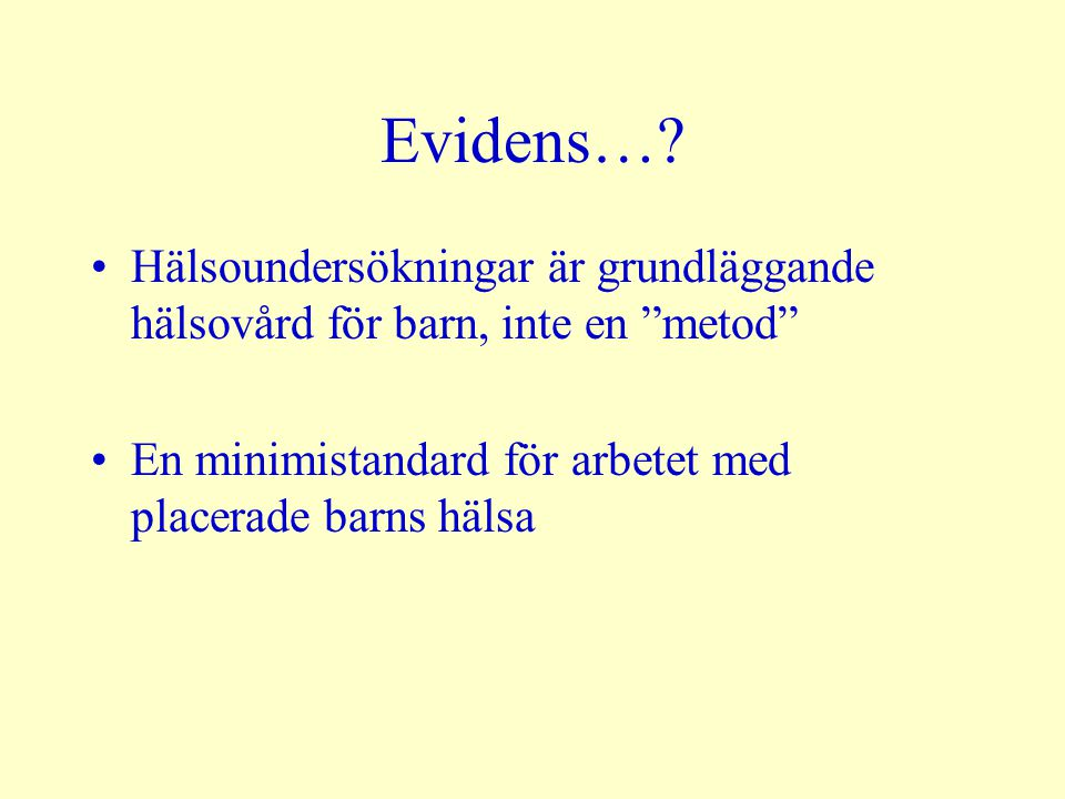 Evidens….