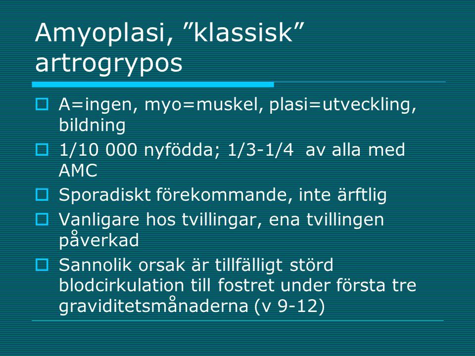 Amyoplasi, klassisk artrogrypos