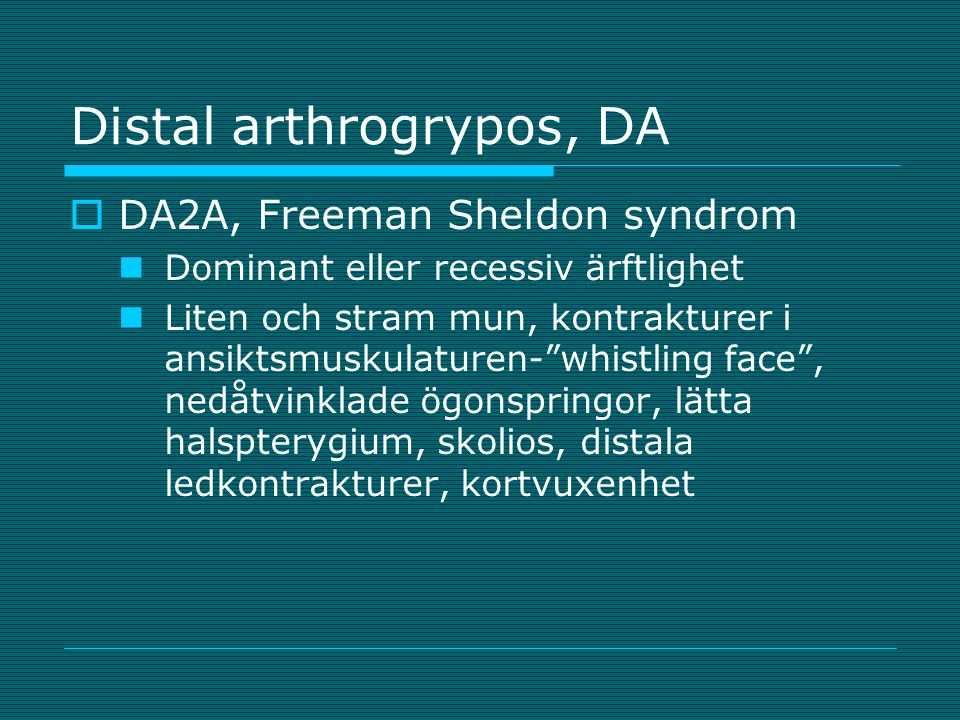Distal arthrogrypos, DA