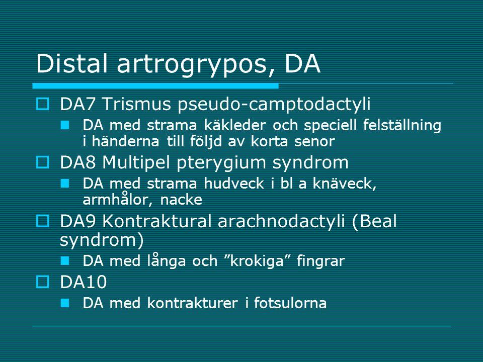 Distal artrogrypos, DA DA7 Trismus pseudo-camptodactyli