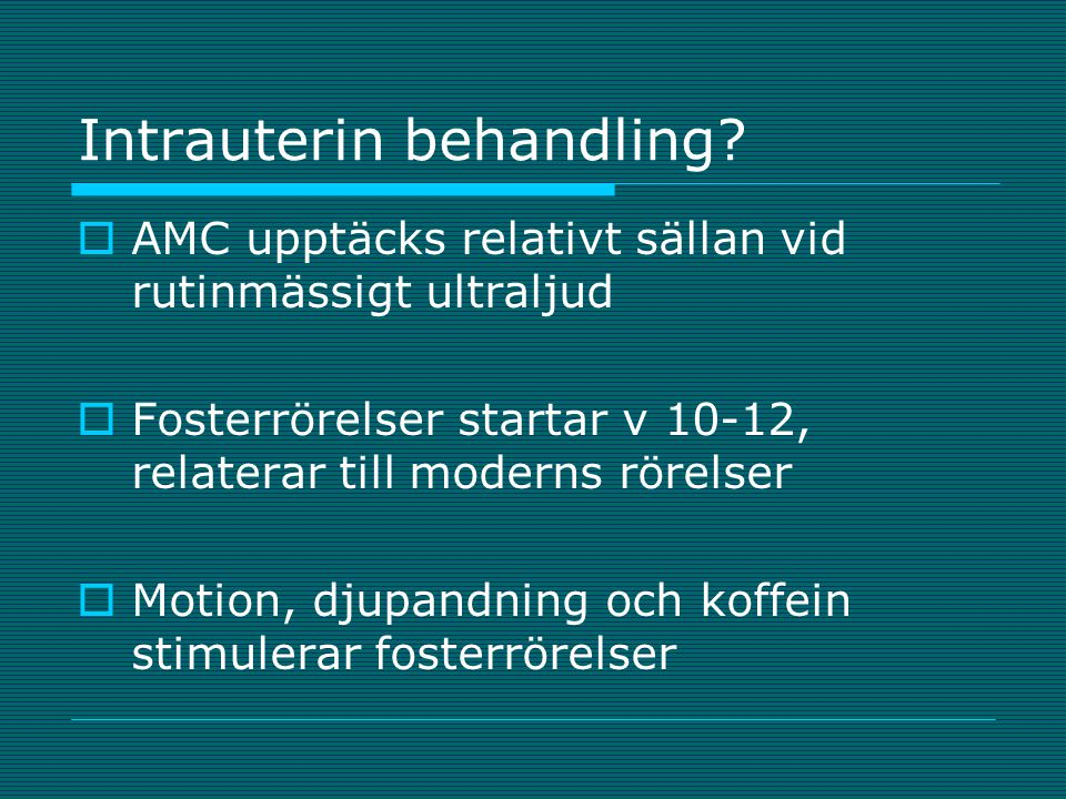 Intrauterin behandling