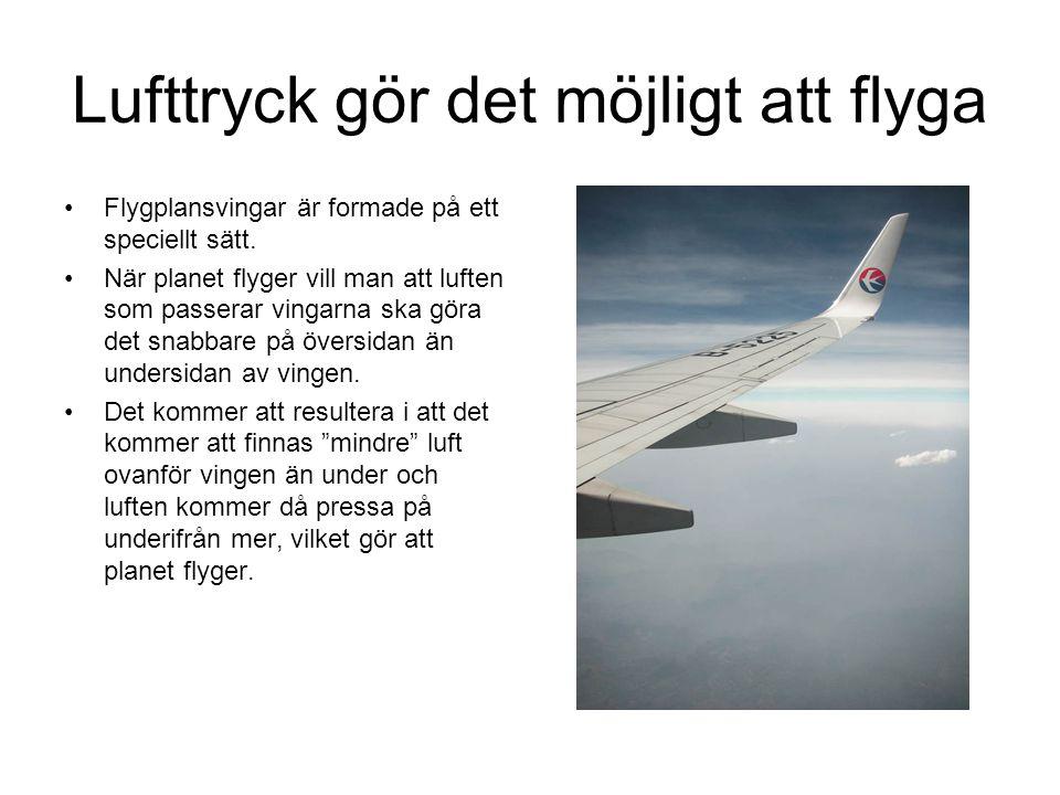Lufttryck gör det möjligt att flyga