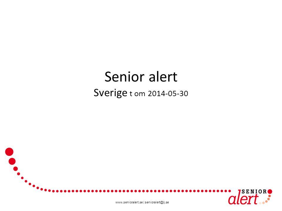 Senior alert Sverige t om 2014-05-30