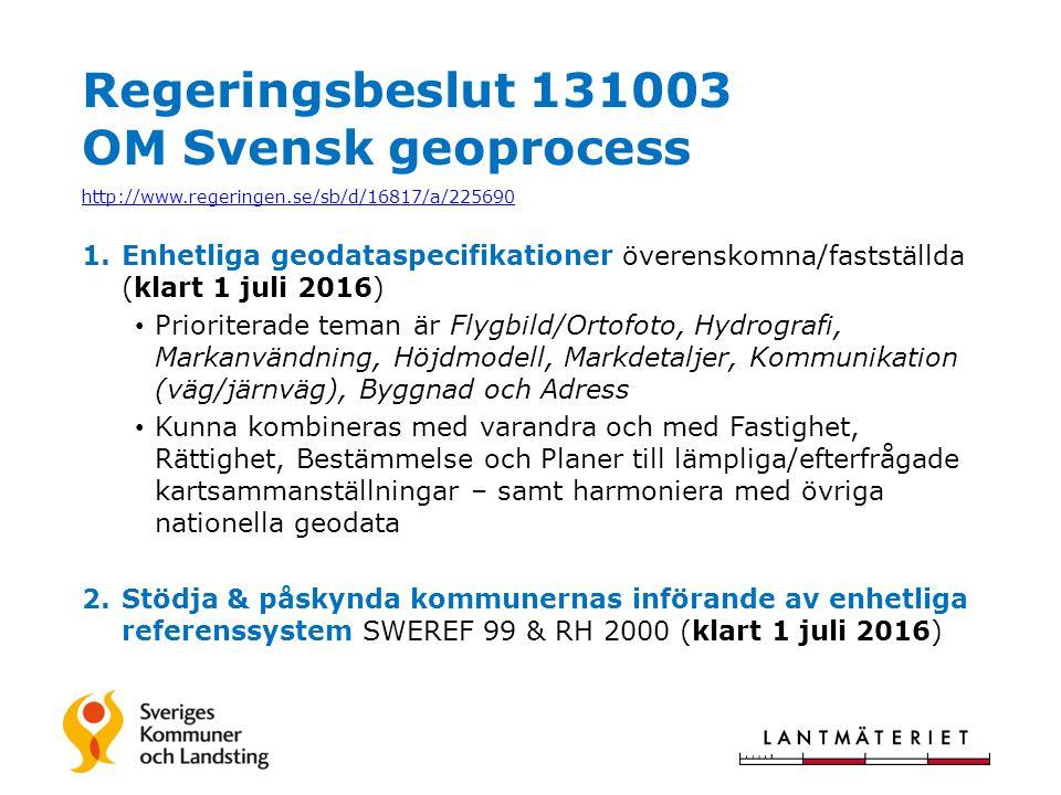 Regeringsbeslut 131003 OM Svensk geoprocess