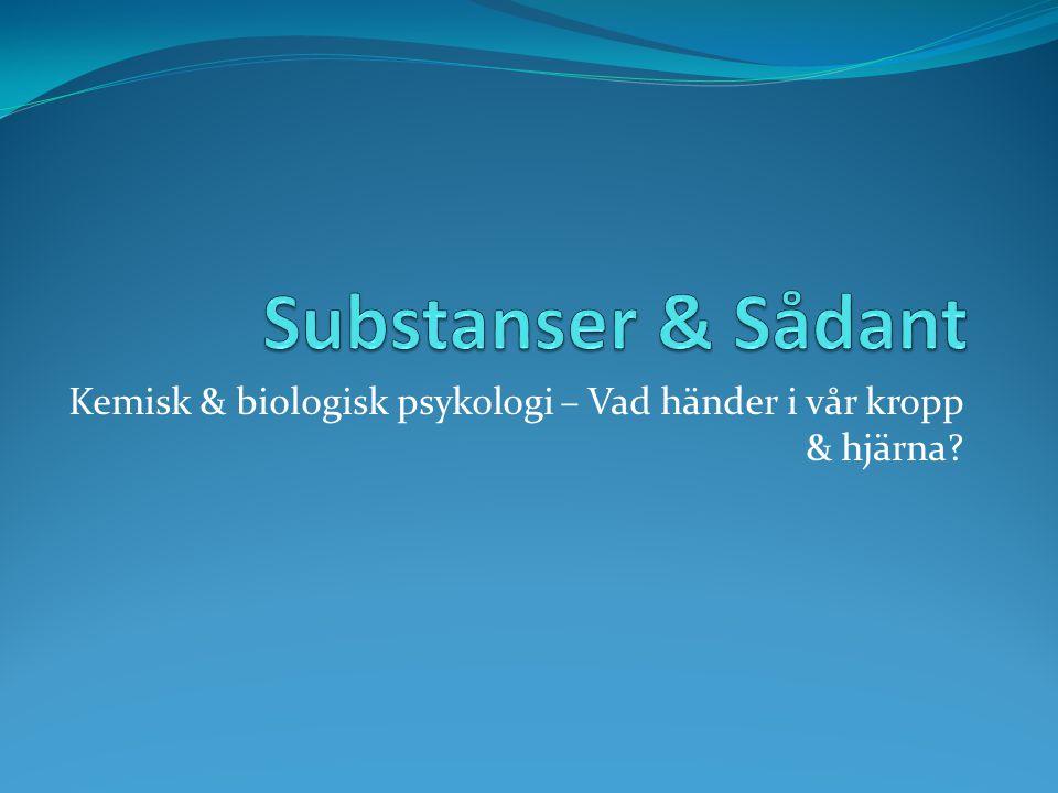 Kemisk & biologisk psykologi – Vad händer i vår kropp & hjärna