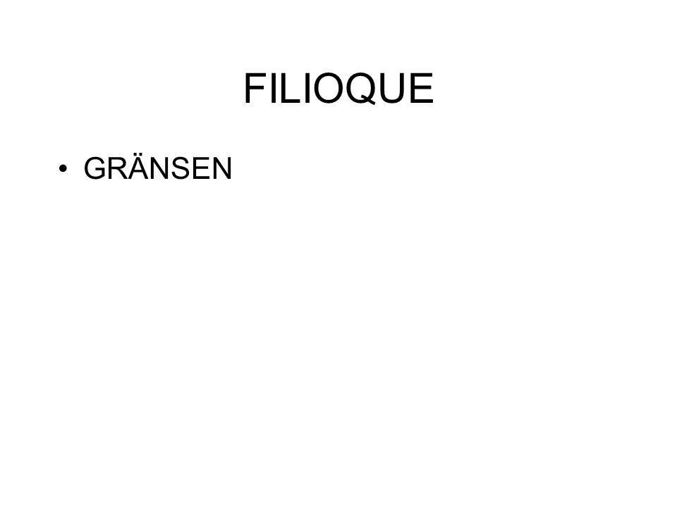 FILIOQUE GRÄNSEN