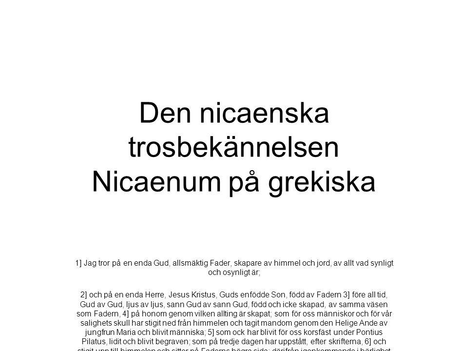 Den nicaenska trosbekännelsen Nicaenum på grekiska