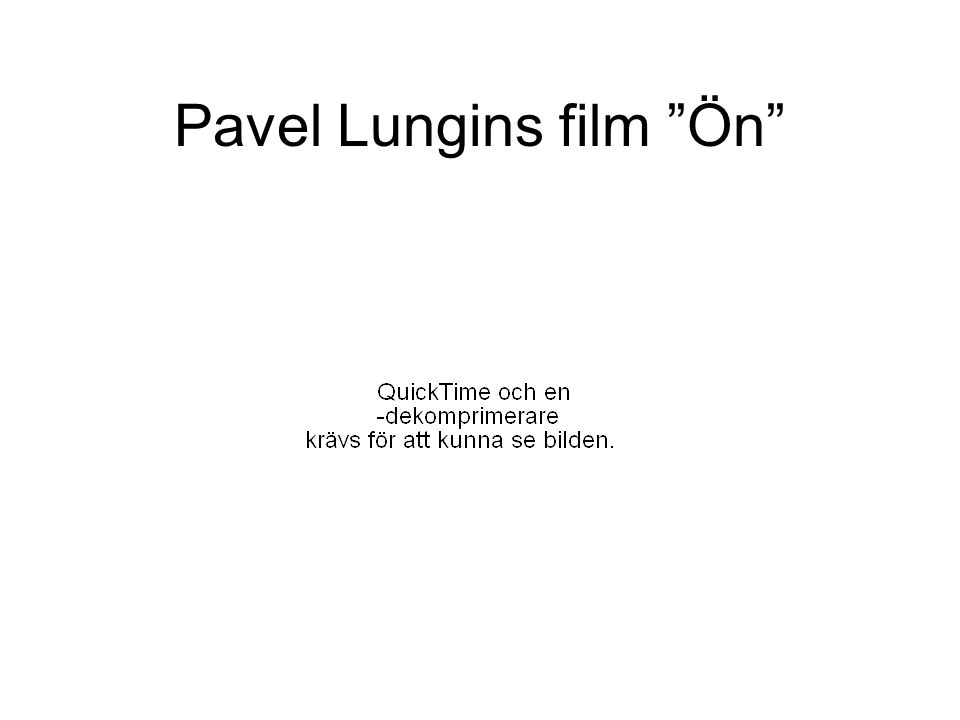 Pavel Lungins film Ön
