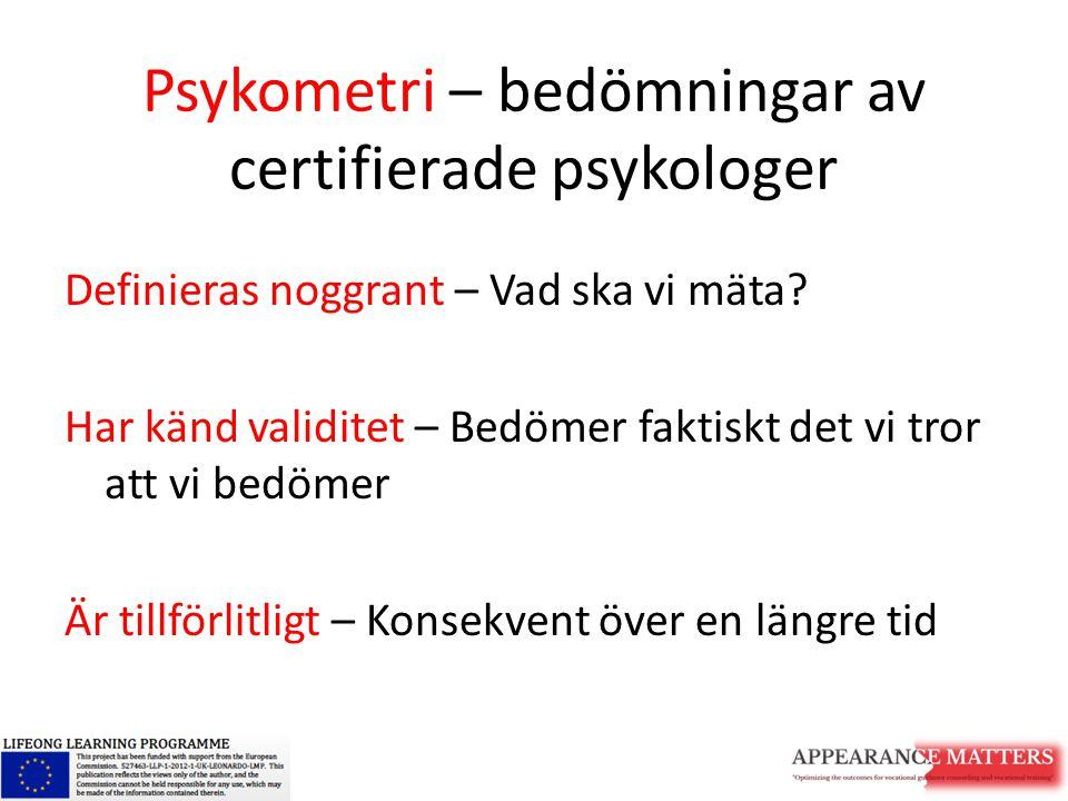Psykometri – bedömningar av certifierade psykologer