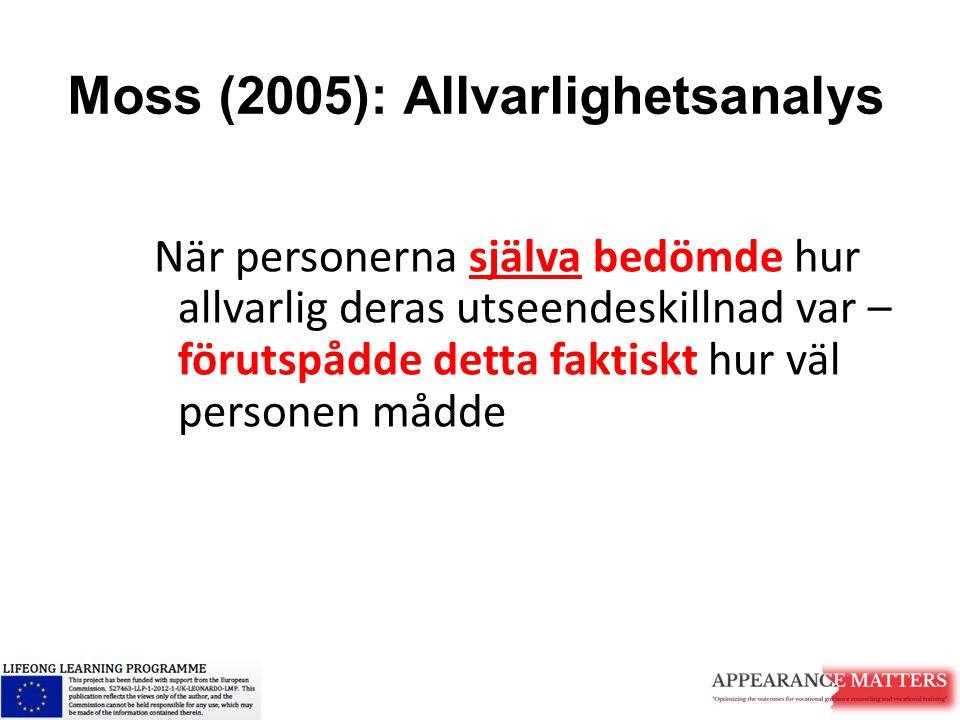 Moss (2005): Allvarlighetsanalys