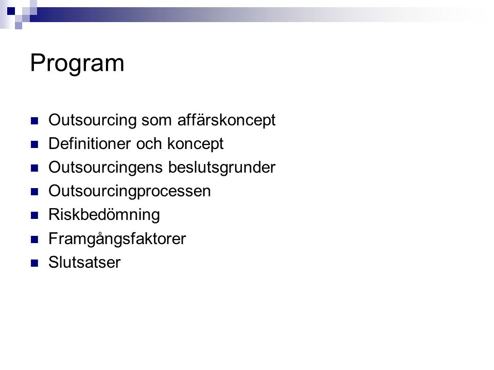Program Outsourcing som affärskoncept Definitioner och koncept