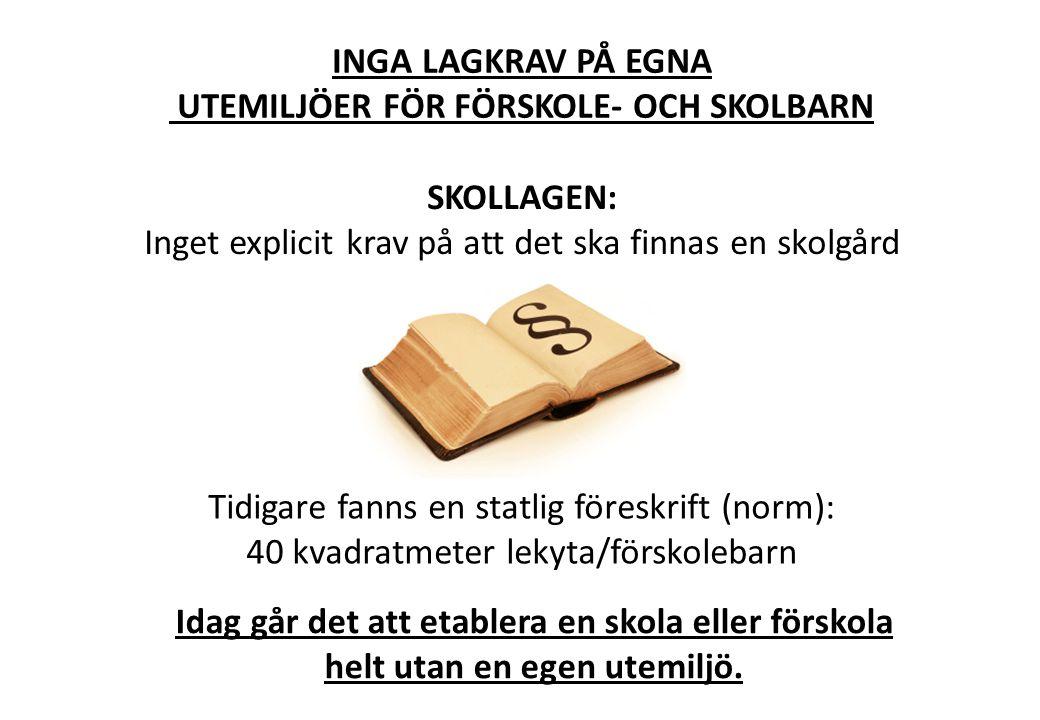 UTEMILJÖER FÖR FÖRSKOLE- OCH SKOLBARN