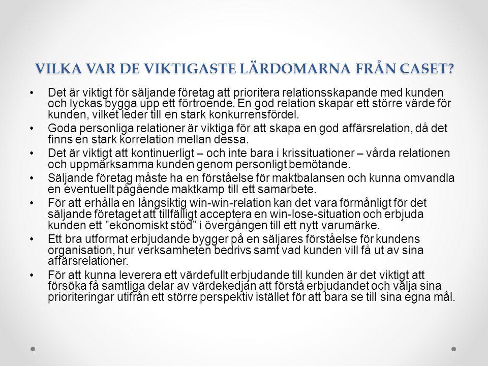 VILKA VAR DE VIKTIGASTE LÄRDOMARNA FRÅN CASET