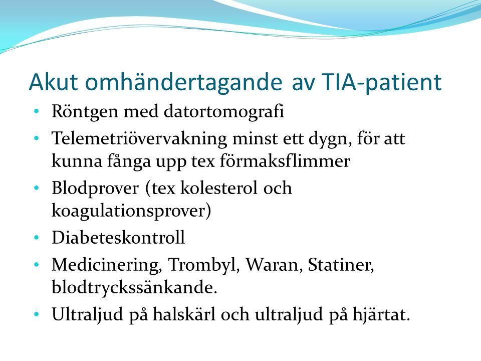 Akut omhändertagande av TIA-patient