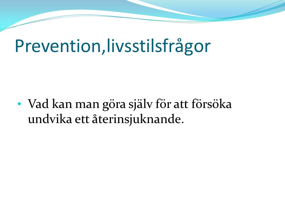 Prevention,livsstilsfrågor
