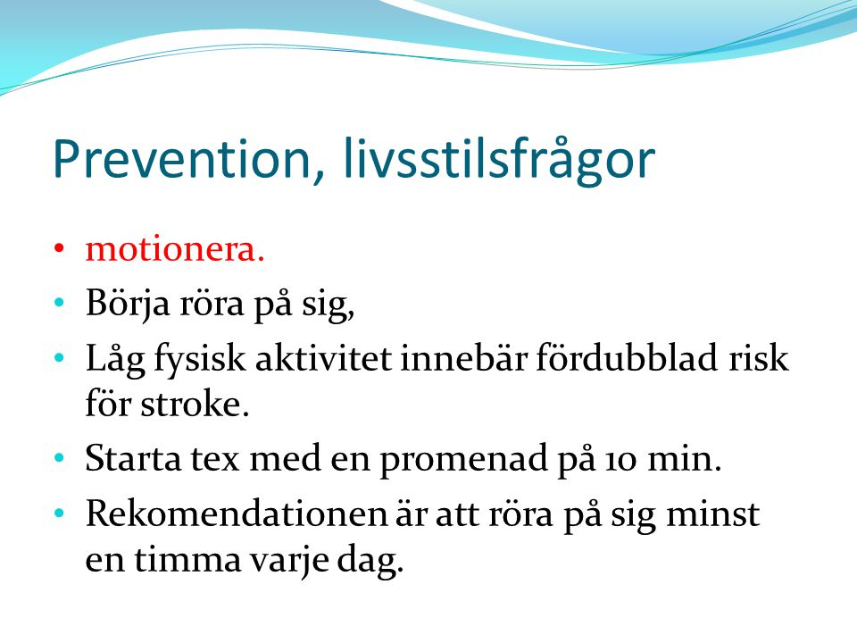 Prevention, livsstilsfrågor