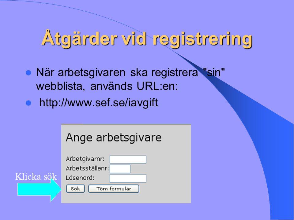 Åtgärder vid registrering