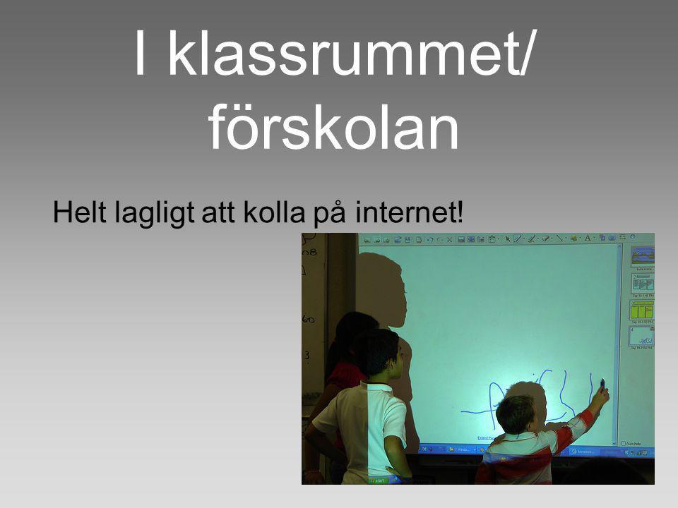 I klassrummet/ förskolan