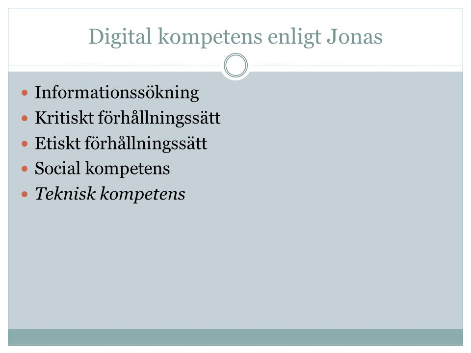 Digital kompetens enligt Jonas