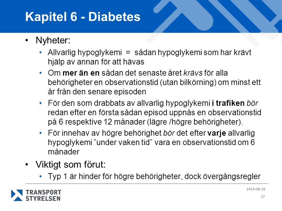 Kapitel 6 - Diabetes Nyheter: Viktigt som förut: