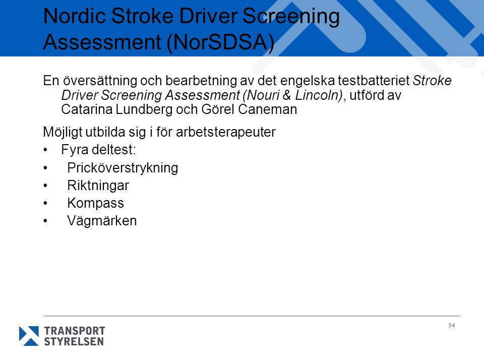 Nordic Stroke Driver Screening Assessment (NorSDSA)
