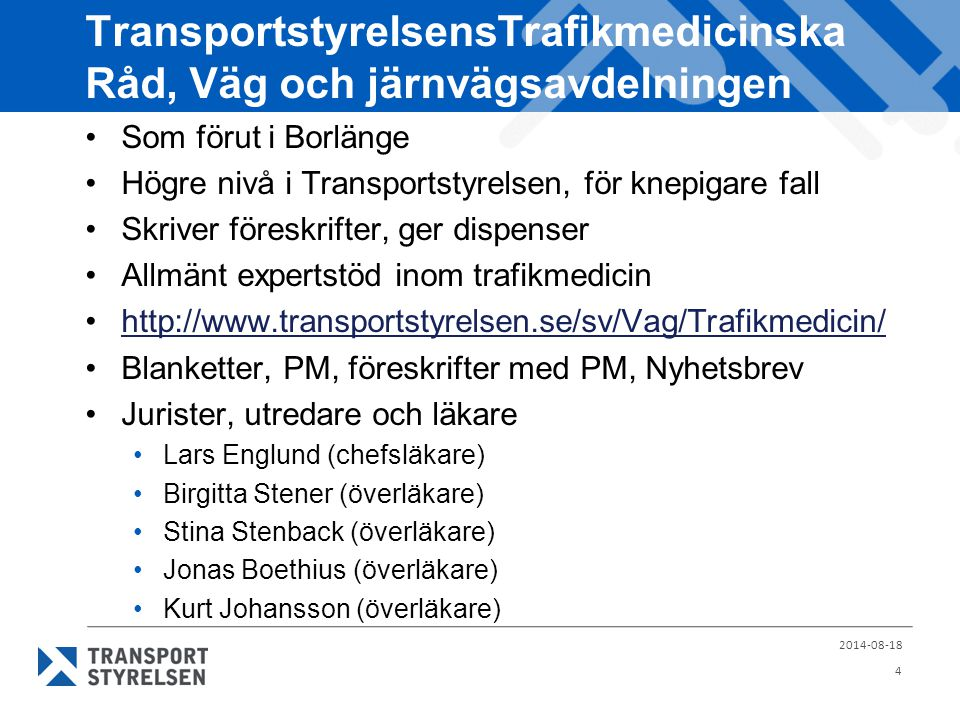 TransportstyrelsensTrafikmedicinska Råd, Väg och järnvägsavdelningen
