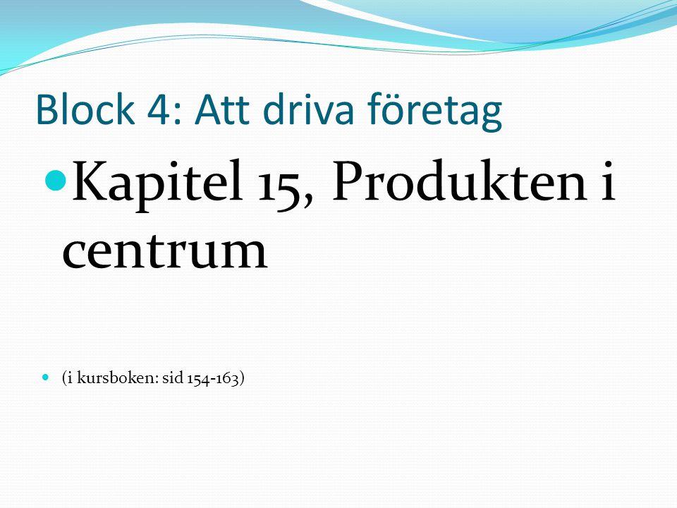 Block 4: Att driva företag