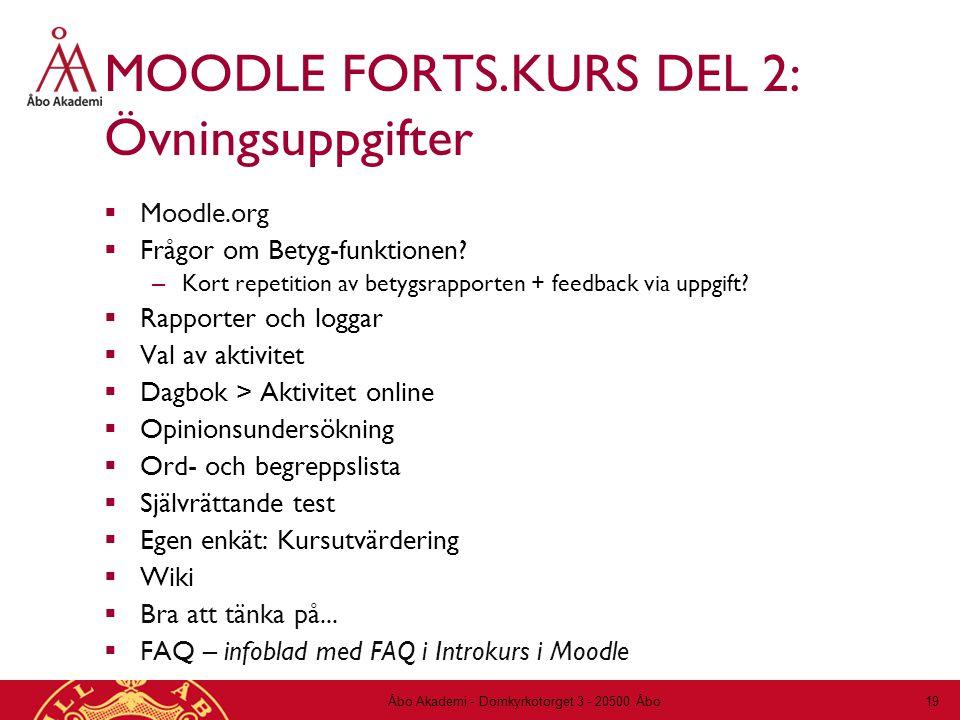 MOODLE FORTS.KURS DEL 2: Övningsuppgifter