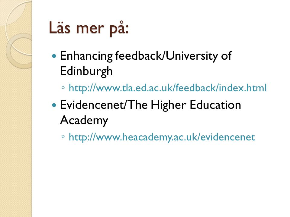 Läs mer på: Enhancing feedback/University of Edinburgh