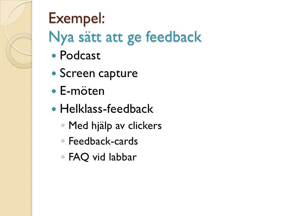 Exempel: Nya sätt att ge feedback