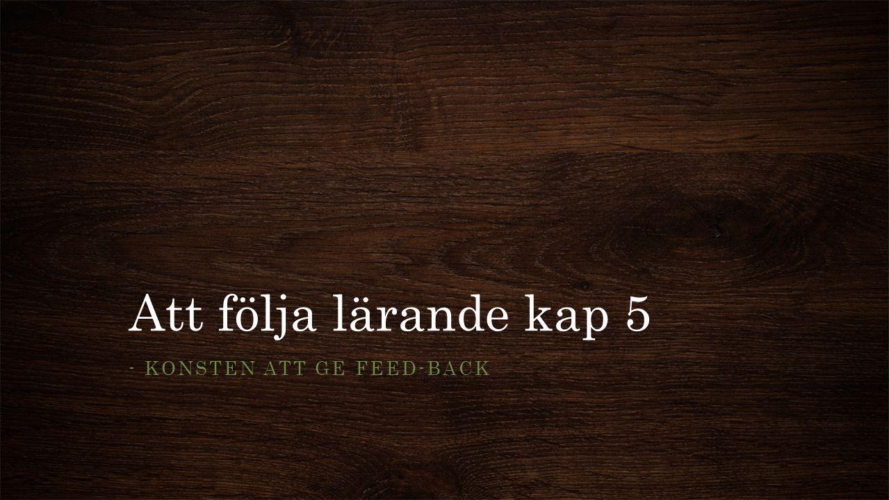 - Konsten att ge feed-back