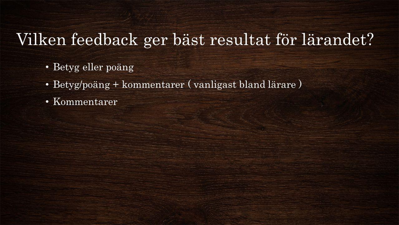 Vilken feedback ger bäst resultat för lärandet