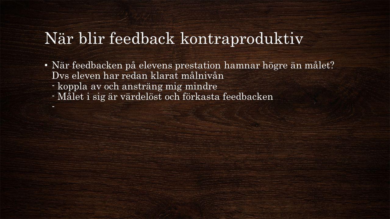 När blir feedback kontraproduktiv