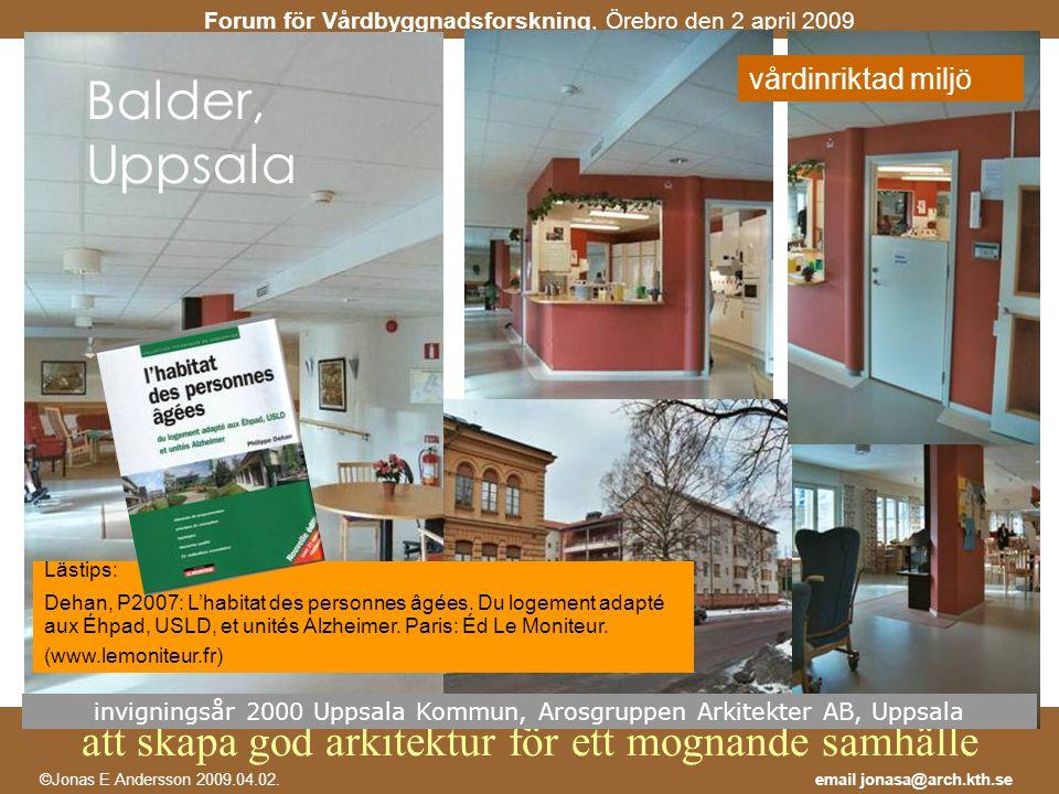 invigningsår 2000 Uppsala Kommun, Arosgruppen Arkitekter AB, Uppsala