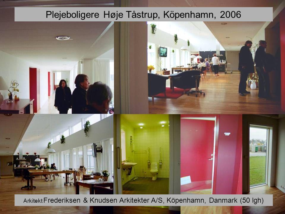 Plejeboligere Høje Tåstrup, Köpenhamn, 2006