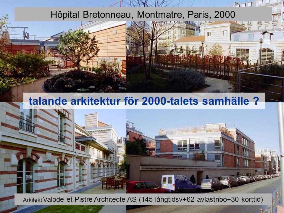 talande arkitektur för 2000-talets samhälle