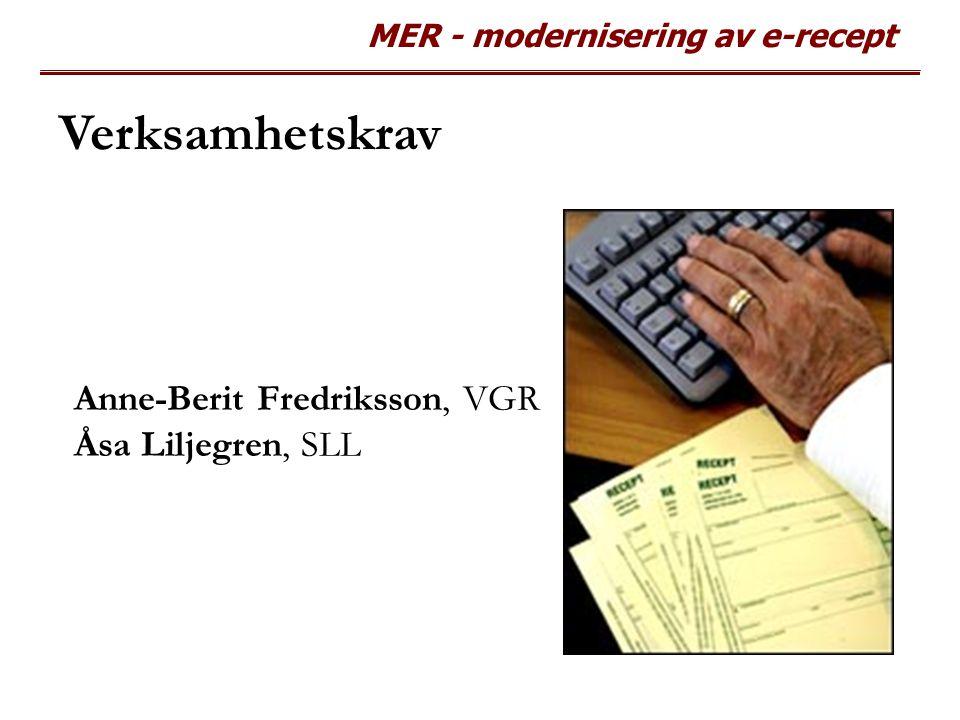Anne-Berit Fredriksson, VGR Åsa Liljegren, SLL